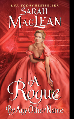 A Rogue by Any Other Name by Sarah MacLean | Book Review