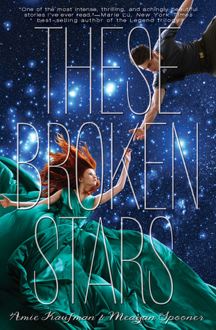 These Broken Stars by Amie Kaufman & Meagan Spooner | Book Review