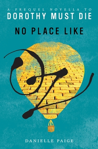 No Place Like Oz by Danielle Paige | Book Review