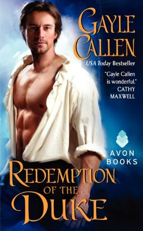 Redemption of the Duke by Gayle Callen | Book Review
