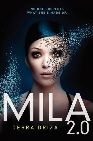 Mila 2.0 by Debra Driza | Audiobook Review