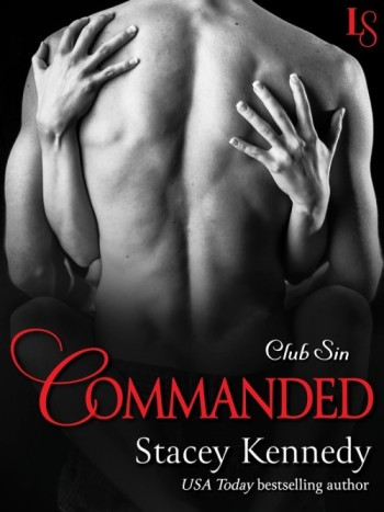 Commanded by Stacey Kennedy | Book Review + Giveaway