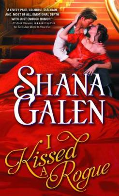 I Kissed a Rogue by Shana Galen