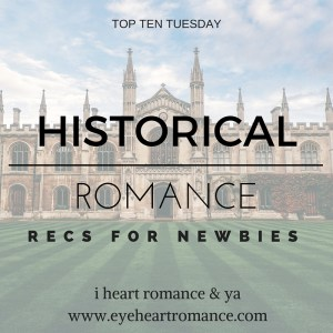 ihrya-top-ten-tuesday-books-historical-romance-recs-newbies