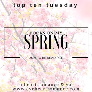 ihrya-top-ten-tuesday-spring-tbr