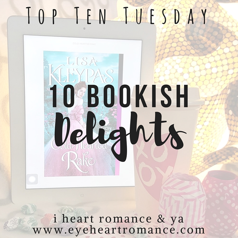 Top Ten Tuesday: Ten Bookish Delights I would Die for