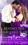 behind-the-marquess-mask-kristen-mclean