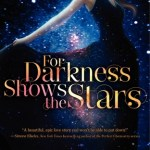 For Darkness Shows the Stars by Diana Peterfreund Cover