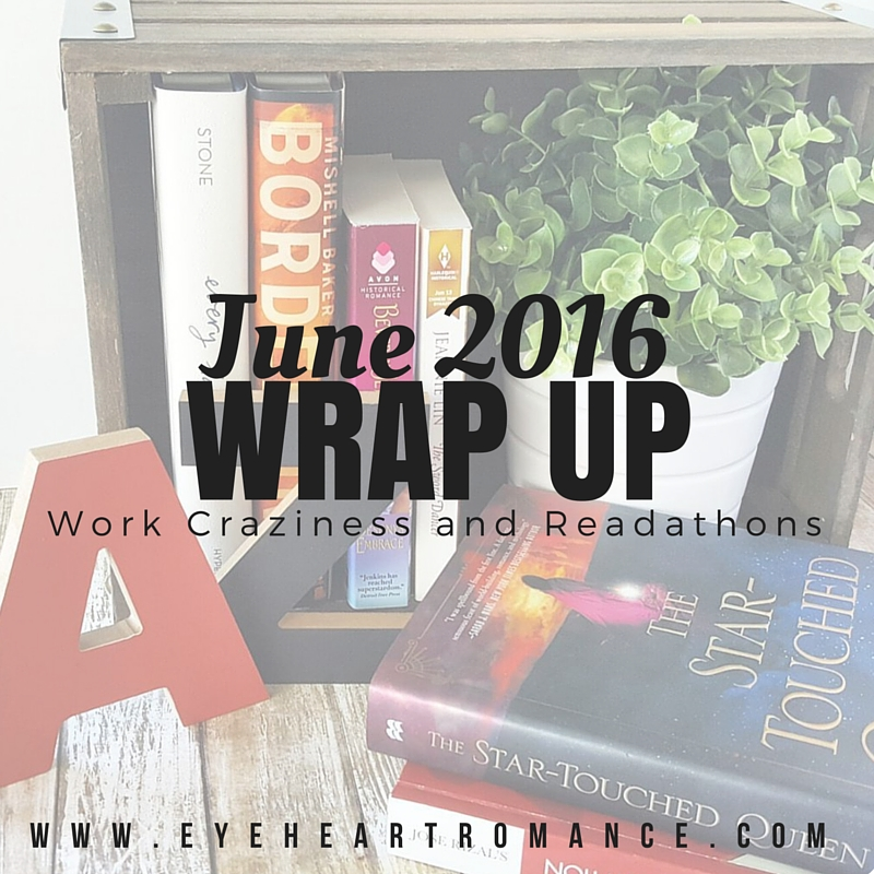 Work Craziness and Readathons and the Obligatory Monthly Wraps |  June 2016