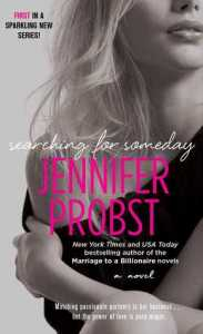 Searching for Someday by Jennifer Probst
