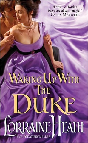 Waking Up with the Duke by Lorraine Heath | Re-read Book Review
