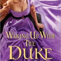 Waking Up with the Duke by Lorraine Heath | Re-read Audiobook Review