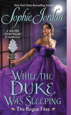 While the Duke was Sleeping by Sophie Jordan
