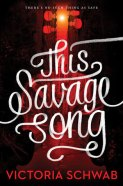 this-savage-song-victoria-schwab