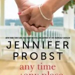 Any Time Any Place by Jennifer Probst