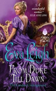 From Duke 'Till Dawn by Eva Leigh