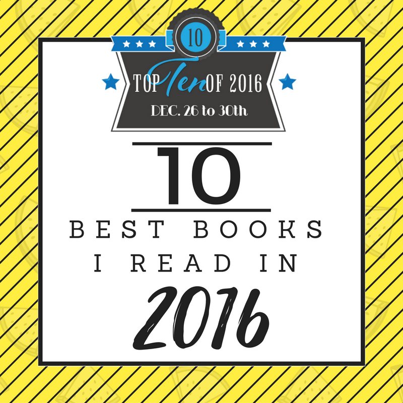 Ten Best Books I've Read in 2016