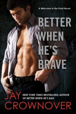 Better When He's Brave by Jay Crownover