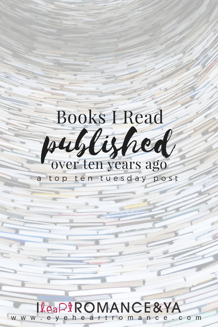 Books I Love Published Over Ten Years Ago