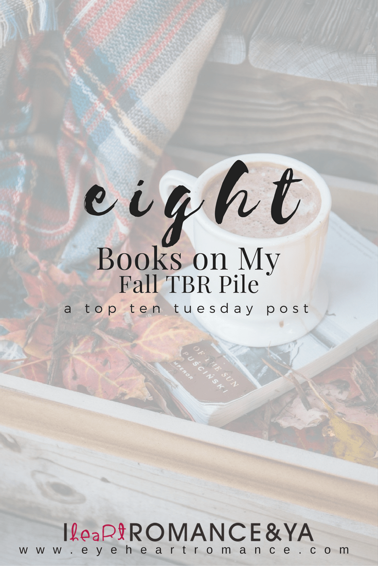 Eight Books On My Fall TBR List