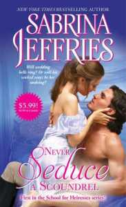 Never Seduce a Scoundrel by Sabrina Jeffries
