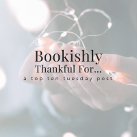 Bookishly Thankful For...