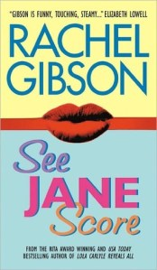 See Jane Score by Rachel Gibson Cover