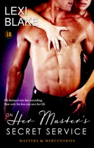 On Her Master's Secret Service by Lexi Blake