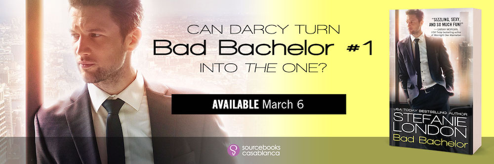 Bad Bachelor by Stefanie London [Excerpt + Giveaway]
