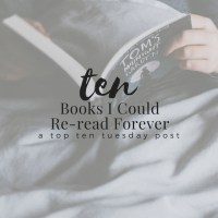 Ten Books I Could Re-read Forever