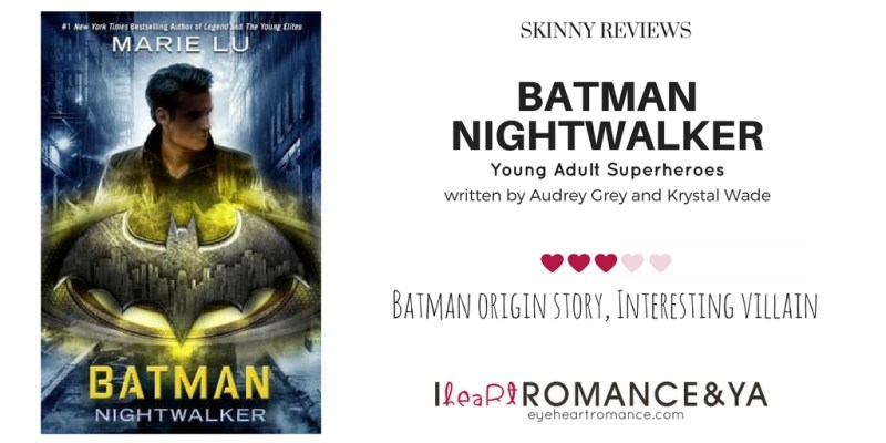 Batman: Nightwalker Skinny Review