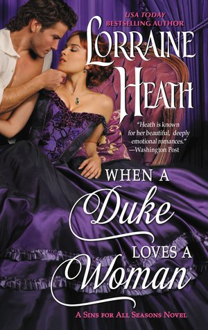 Blew me away! When a Duke Loves a Woman by Lorraine Heath [ARC Review + Giveaway]