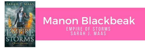 Manon Blackbeak - Empire of Storms