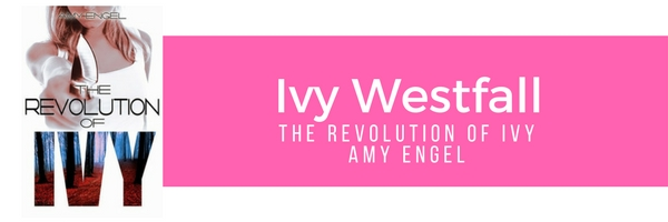 Ivy Westfall - The Revolution of Ivy