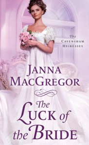 The Luck of the Bride by Janna MacGregor