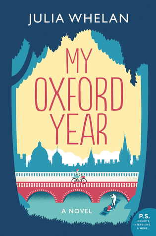 Enchanting, Sweet, Emotional – It Has Everything I LOVE! My Oxford Year by Julia Whelan [ARC Review + Giveaway]