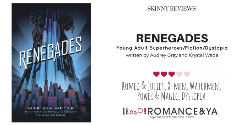 Renegades Skinny Review