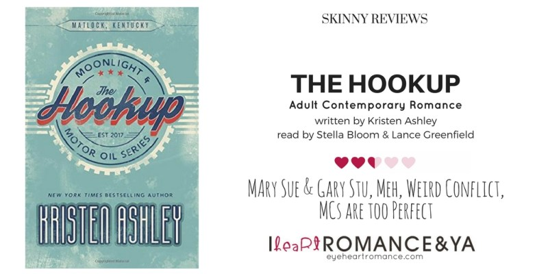 The Hookup by Kristen Ashley Skinny Review