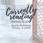 Currently Reading 19-20: Sports Romance, Privacy, & GDPR