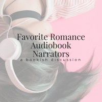 Favorite Romance Audiobook Narrators