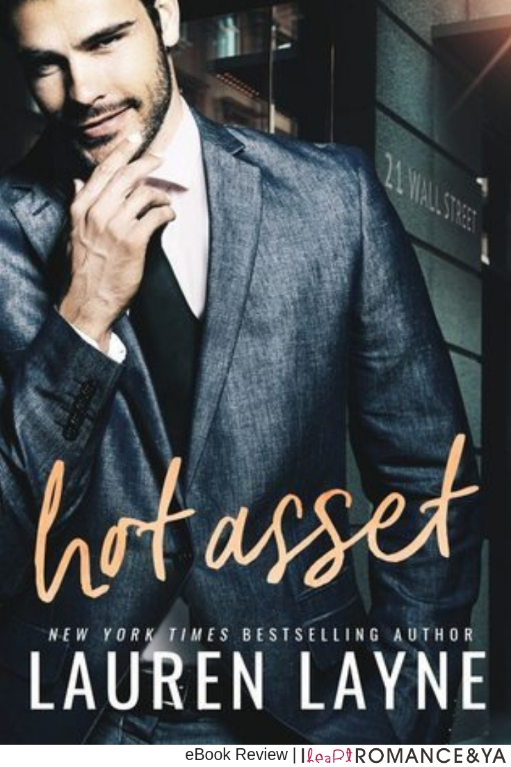 Enemies to Lovers with a dash of the Forbidden! Hot Asset by Lauren Layne [Book Review]