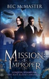 Mission: Improper by Bec McMaster