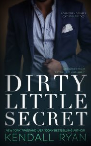 Dirty Little Secret by Kendall Ryan
