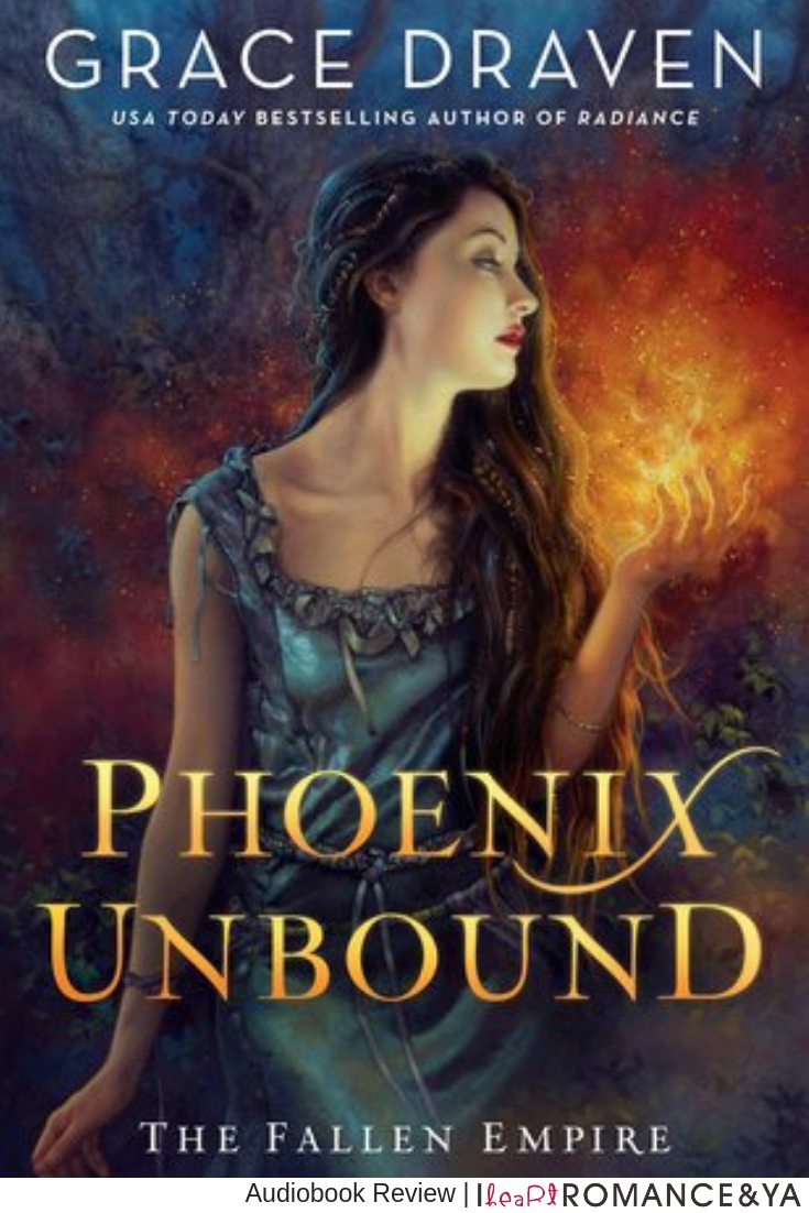 One Kick-ass Heroine! Phoenix Unbound by Grace Draven [Audiobook Review]
