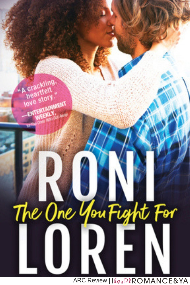 Real and Emotional! The One You Fight For by Roni Loren [ARC Review]
