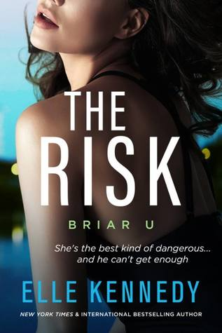 Enemies to Lovers & School Rivals | The Risk by Elle Kennedy [ARC Review]