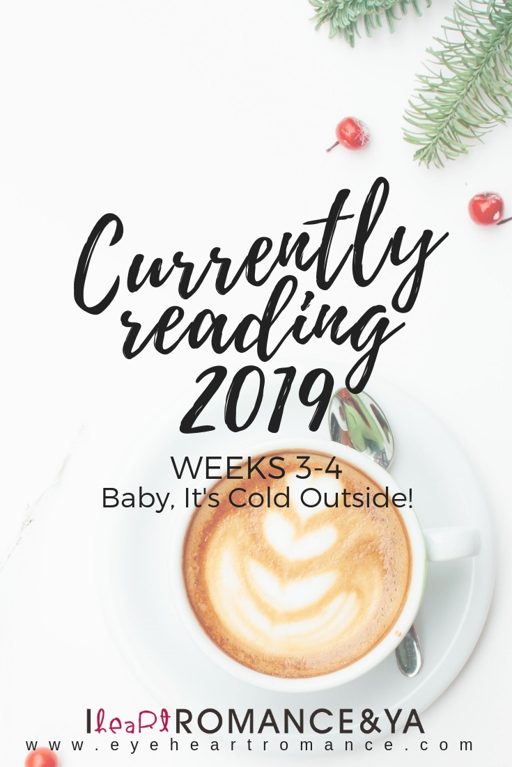 Currently Reading 2019 Weeks 3-5: Baby, It's Cold Outside!