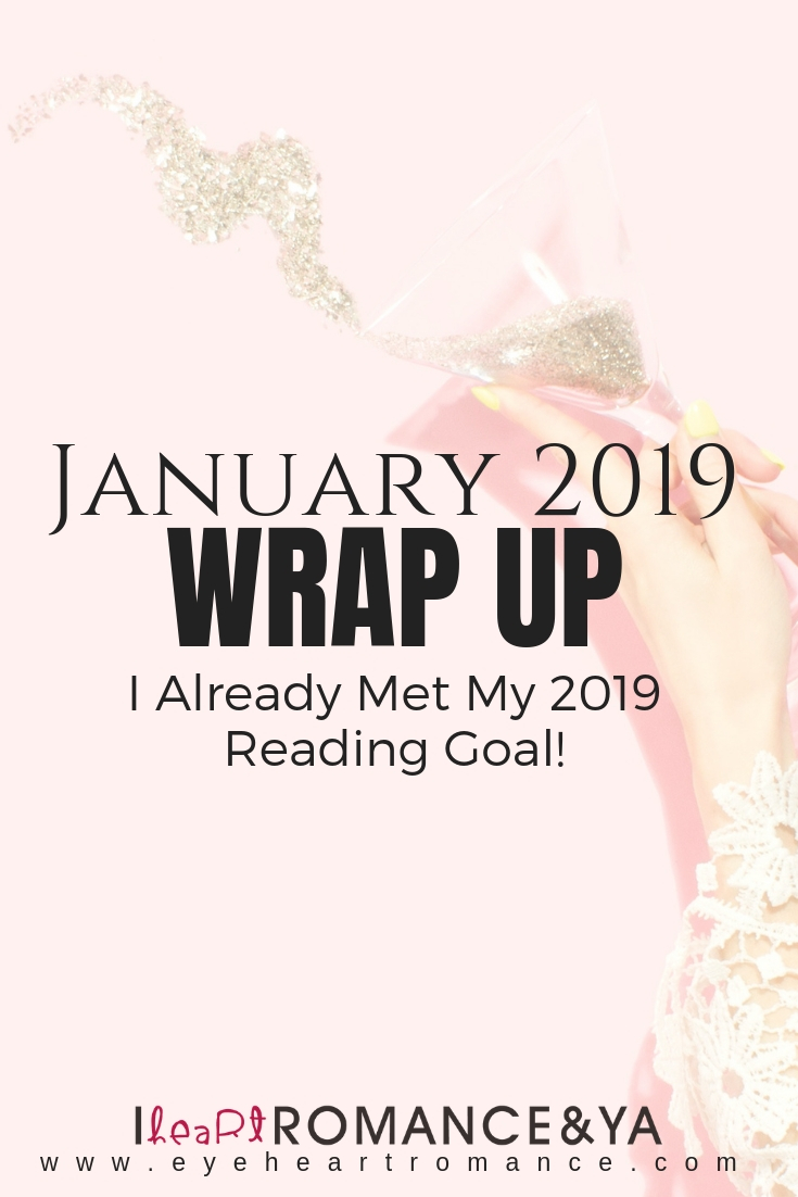 I Already Met My 2019 Reading Goal! January 2019 Monthly Wraps