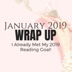 I Already Met My 2019 Reading Goal!