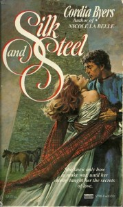 Silk and Steel by Cordia Byers